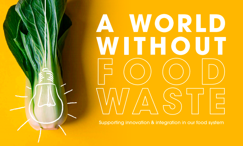 A World Without Food Waste
