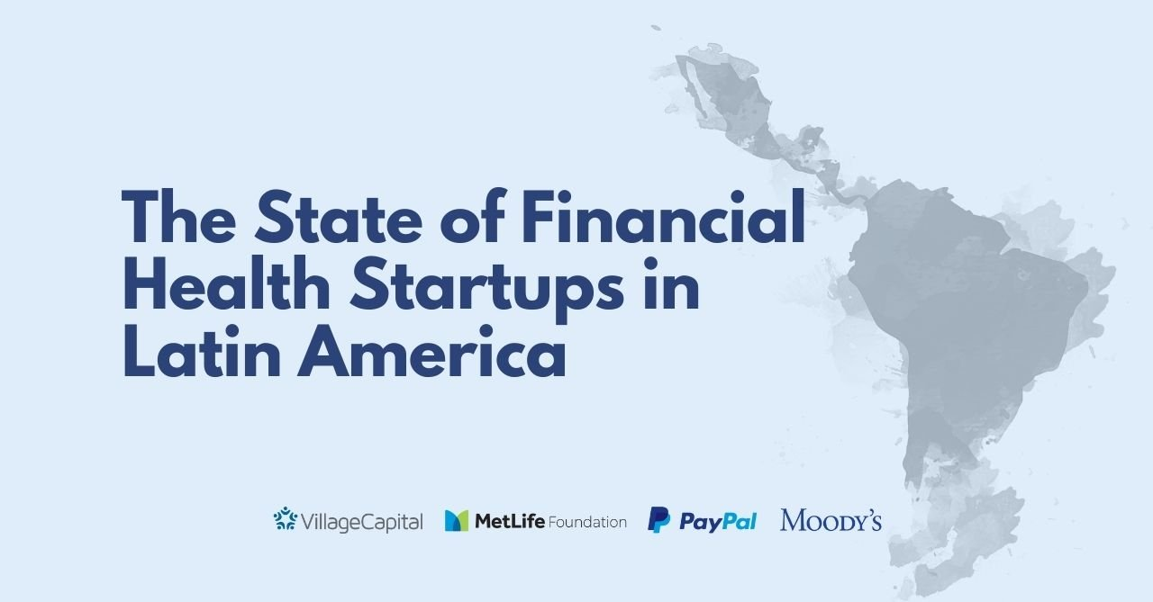 The State of Financial Health Startups in Latin America